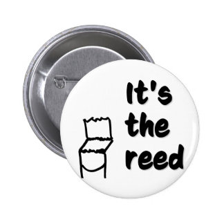 It's not my fault, it's the reed! button