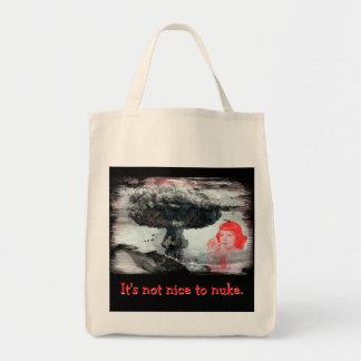IT'S NOT NICE TO NUKE TOTE BAG