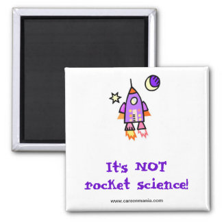 It's Not Rocket Science 2 Inch Square Magnet