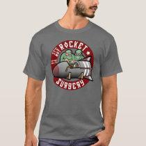 It's Not Rocket Surgery - T-Shirt