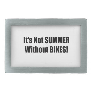 Its Not Summer Without Bikes Belt Buckles