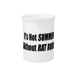 Its Not Summer Without Rat Rods Beverage Pitcher