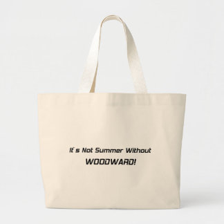 Its Not Summer Without Woodward Woodward Gifts By Jumbo Tote Bag