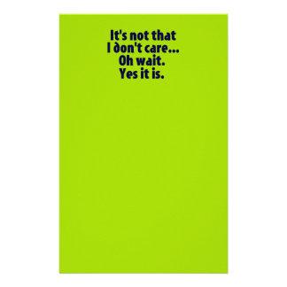 It's Not That I Don't Care. Oh Wait. Yes It Is. Custom Stationery