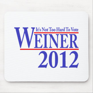 It's Not Too Hard To Vote Weiner 2012 Mouse Pad