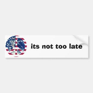 its not too late for world peace bumper sticker car bumper sticker