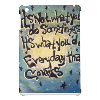 It's Not what you do sometimes. iPad Mini Cases