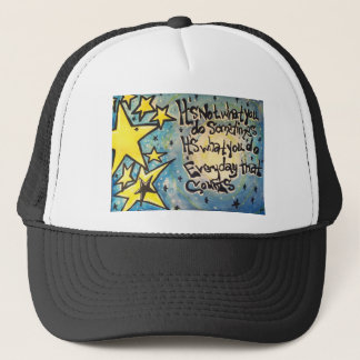 It's Not what you do sometimes. Trucker Hat