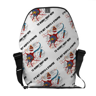 It's Not Worth A Synapse To Worry Right Now Humor Courier Bag