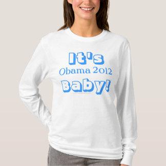 It's Obama 2012 Baby! Blue Font T-Shirt