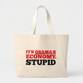 It's Obama's Economy Stupid. Tote Bags