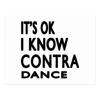 It's Ok I know Contra Dancing Postcard