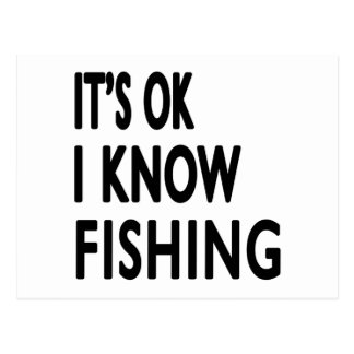 It's OK I Know Fishing Dance Postcard