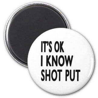 It's OK I Know Shooting Refrigerator Magnets