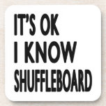 It's OK I Know Shuffleboard Drink Coaster