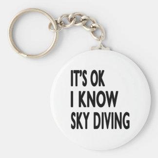 It's OK I Know Sky diving Keychain