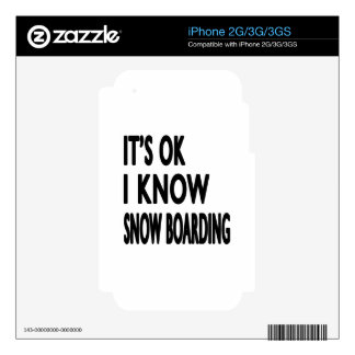 It's OK I Know Snow Boarding Decals For iPhone 2G