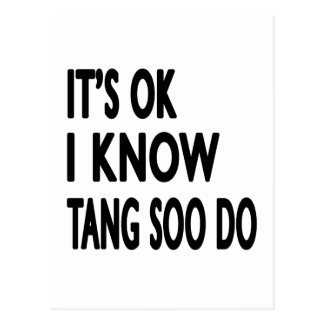 It's Ok I know Tang Soo do Post Card