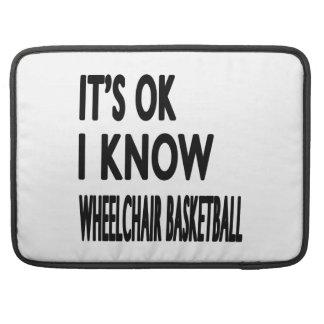 It's OK I Know Wheelchair Basketball MacBook Pro Sleeve