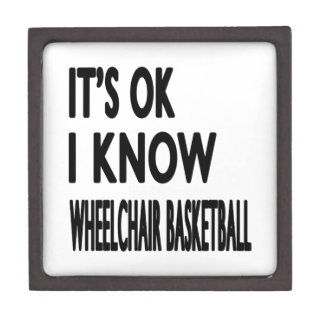 It's OK I Know Wheelchair Basketball Premium Jewelry Boxes