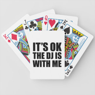 It's Ok The DJ's With Me Bicycle Playing Cards