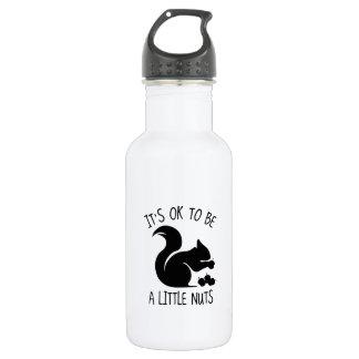 It's OK To Be A Little Nuts Water Bottle