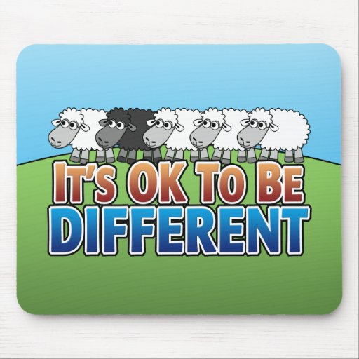 It's OK to be Different BLACK SHEEP Mouse Pads