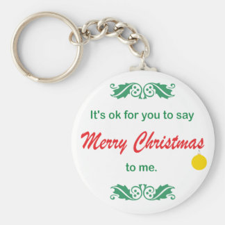 Its OK To Say Merry Christmas Basic Round Button Keychain