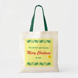 Its OK To Say Merry Christmas Tote Bag