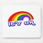 """""""It's ok"""" with rainbow Mouse Pad"""
