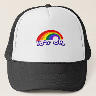 """It's ok"" with rainbow Trucker Hat"