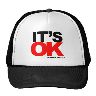 Its OKAY Trucker Hat