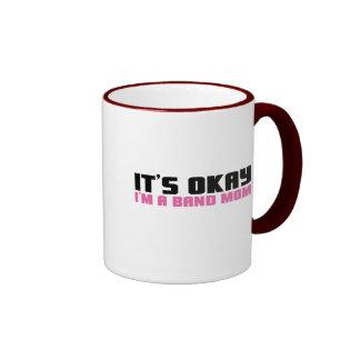 It's Okay, I'm a Band Mom Ringer Mug