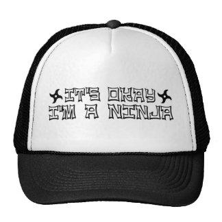 It'S Okay I'M A Ninja Trucker Hats