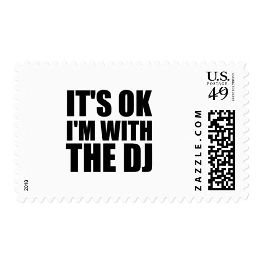 Its Okay Im With the DJ Stamps