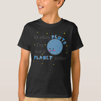 its okay pluto in black T-Shirt