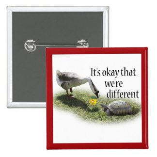 It's Okay That We're Different... Pinback Button