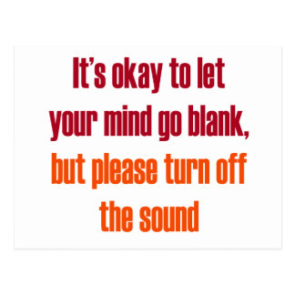 It's okay to let your mind go blank postcard