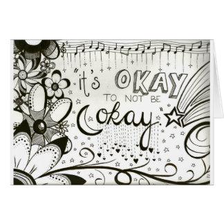 """It's Okay to Not Be Okay"" Card"