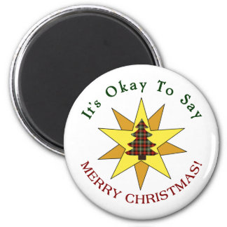 It's Okay To Say Merry Christmas 2 Inch Round Magnet