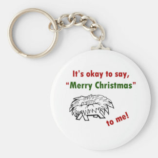 It's Okay to Say Merry Christmas to Me! Basic Round Button Keychain
