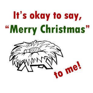 its okay to say merry christmas to me button - Merry Christmas To Me