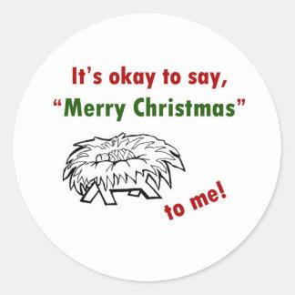 It's Okay to Say Merry Christmas to Me! Sticker