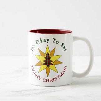 Its Okay To Say Merry Christmas Two-Tone Coffee Mug