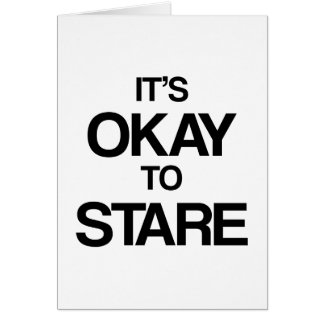 It's okay to stare card