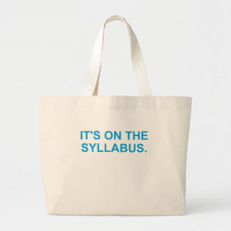 It's On The Syllabus (blue) Large Tote Bag