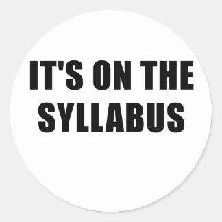 Its On the Syllabus Classic Round Sticker