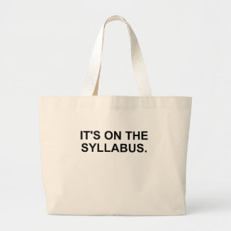 It's On The Syllabus Large Tote Bag