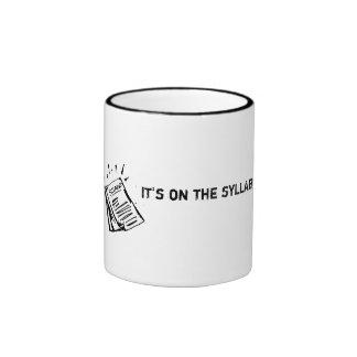 It's on the syllabus. ringer coffee mug