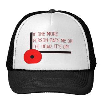 Its on! trucker hat
